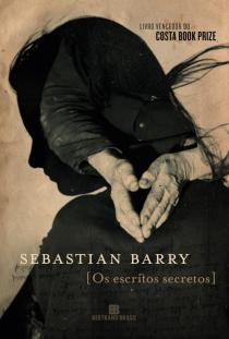 os escritos secretos - sebastian barry